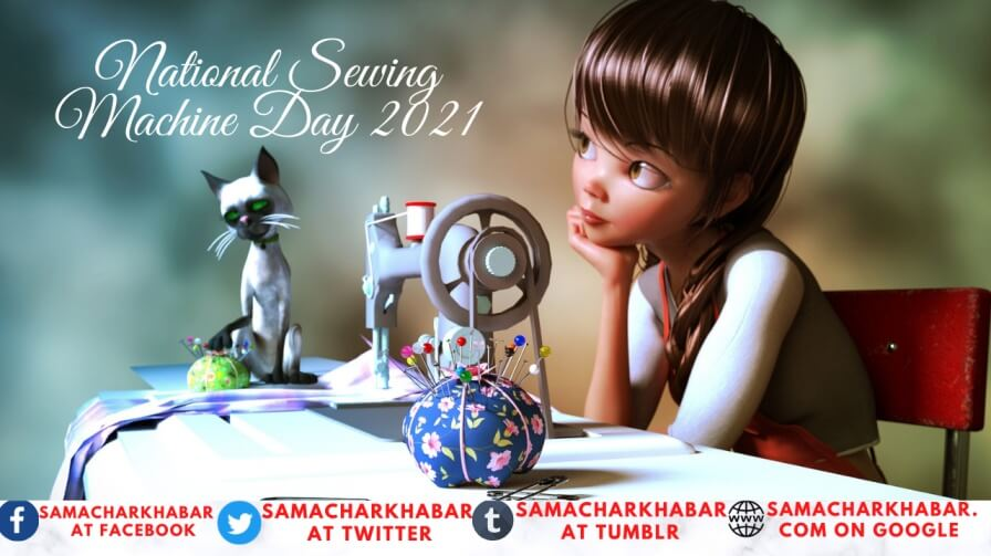 National Sewing Machine Day 2021